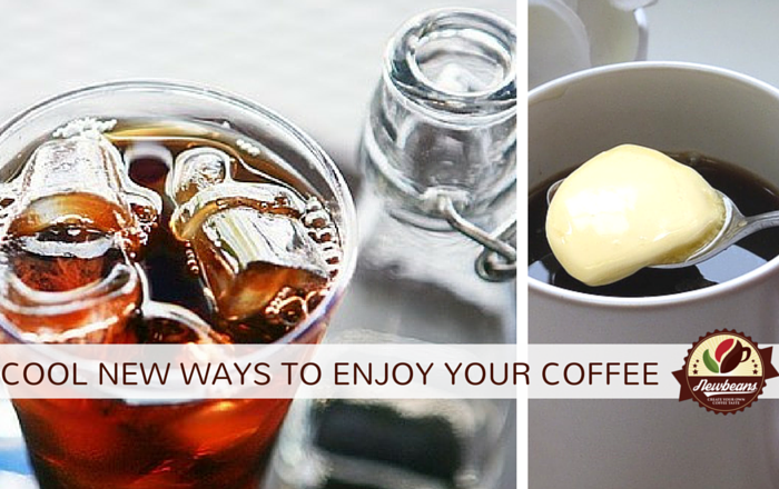 cool new ways to enjoy coffee